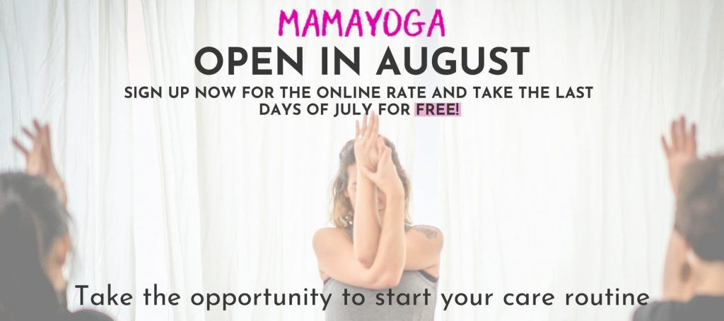Open in August. Mamayoga